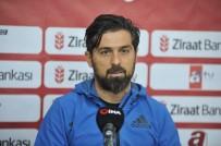 GENÇLERBIRLIĞI - Hatayspor Teknik Direktörü Palut Açıklaması 'Kupanın İkinci Maçında Bu Sonucu Telafi Edeceğiz'