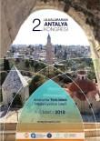 SANAT TARIHI - Bilim İnsanları Antalya Kongresi'nde Buluşuyor