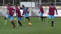 AMPUTE FUTBOL - Trabzonspor İle Ampute Takımı Hazırlık Maçı Yaptı