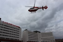 Başhekim Öztürk;'Helikopterle Gelen Hastamızın Durumu İyi'