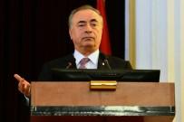 GALATASARAY BAŞKANı - 'Kulüpler Birliği Niteliğini Ve Güvenilirliğini Yitirmiştir'