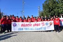 KEMAL ÖZGÜN - Bilecikspor Kulübü Fan Takımı Açıldı