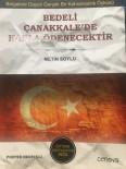 GALATASARAY LISESI - Çanakkale Kahramanı Yüzbaşı Mehmet Muzaffer'in Hayatını Anlatan Kitap Çıktı