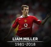 MANCHESTER - Miller Hayatını Kaybetti