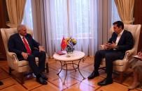 YUNANİSTAN BAŞBAKANI - Başbakan Yıldırım, Yunan Mevkidaşıyla Görüştü