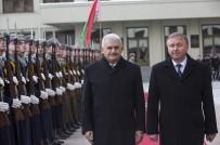 TEMSİLCİLER MECLİSİ - Başbakan Yıldırım Belarus'ta Resmi Törenle Karşılandı