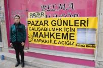 MAHKEME KARARI - Pazar Günü Çalışmak İsteyen Kuaförün Hukuk Mücadelesi