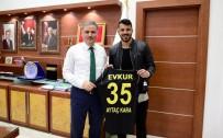 VE GOL - Aytaç Kara'dan Başkan Çakır'a Gol Sözü
