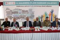 HAKKARİ VALİSİ - Hakkari'de DAKA 11. Kalkınma Planı İl İstişare Toplantısı