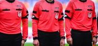 OSMANLISPOR - Süper Lig'de 22. hafta hakemleri