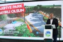 İSMAİL KARAKULLUKÇU - Arifiye Park'ın Temeli Atıldı