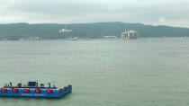 EGE DENIZI - Petrol Arama Platformu Çanakkale Boğazı'ndan Geçti
