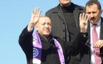 ATATÜRK KAPALI SPOR SALONU - Cumhurbaşkanı Erdoğan, 'Afrin'e İlk Ben Gideceğim'
