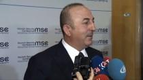 MEDENİYETLER İTTİFAKI - Bakan Çavuşoğlu Açıklaması 'Komşularımızın Toprak Bütünlüğünü'