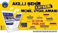 TAKSİ DURAKLARI - 'Akıllı Şehir Kayseri' Mobil Uygulaması Kullanılmaya Başlandı