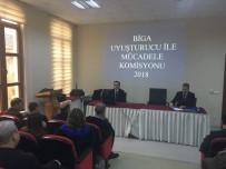 MUSTAFA CAN - Biga'da Uyuşturucu İle Mücadele Toplantısı Yapıldı