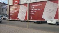 İLAÇ KULLANIMI - Mardin'de 'Akılcı Antibiyotik Kullanımı' Kampanyası