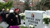 DEFNE JOY FOSTER - Defne Joy Foster mezarı başında anıldı