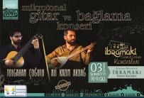 BAĞLAMA - Kuşadası'nda Mikrotonal Gitar Ve Bağlama Konseri 3 Şubat'ta