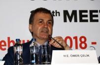 BASIN ÖZGÜRLÜĞÜ - Bakan Çelik'ten Avrupa Birliği Açıklaması