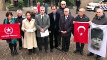 BIRINCI DÜNYA SAVAŞı - Vatan Partisinden Hollanda Parlamentosu Önünde Basın Açıklaması