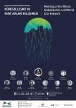 KÜRESELLEŞME - Zihinler Küreselleşen Kentler İçin Buluşuyor