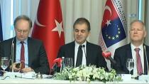 BAŞMÜZAKERECI - AB Bakanı Çelik, AB Büyükelçileriyle Bir Araya Geldi