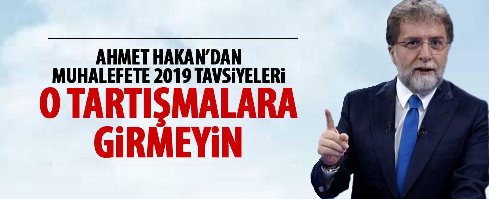 Ahmet Hakan'dan muhalefete öneriler