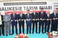 ERSIN YAZıCı - Balıkesir Tarım Fuarı Açıldı