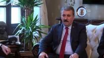 HATAY VALİSİ - BBP Genel Başkanı Destici, Hatay'da Açıklaması