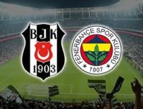 FENERBAHÇE - Beşiktaş - Fenerbahçe maçına doğru