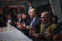 ŞEHİT BABASI - Dışişleri Bakanı Çavuşoğlu, Şehit Evini Ziyaret Etti