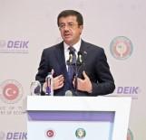 GÜMRÜK BIRLIĞI - Ekonomi Bakanı Zeybekci Açıklaması 'İki Dev Ekonomi İki Vazgeçilmez Ortaktır'