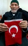 OSMAN ATEŞ - Çanakkale Şehidinin 103 Yaşındaki Oğlu, Afrin'de Şehit Olmak İstiyor