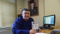 İSMAIL GÜNEŞ - Güneş'in 'Adana Kent Yazıları' Adlı Kitabı Yayınlandı