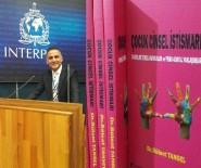 CINSELLIK - Interpol Görevlisinden 'Çocuk Cinsel İstismarı' Kitabı