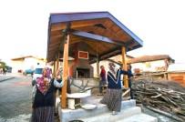 TARİHİ BİNA - Köy Fırınları Her Geçen Gün Artıyor