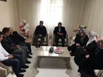 VAHDETTIN - Vali Ustaoğlu, Şehit Ve Gazi Ailelerini Ziyaret Etmeye Devam Ediyor