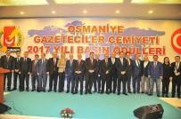 ÇALIŞAN GAZETECİLER - Osmaniye Gazeteciler Cemiyeti Basın Ödülleri Sahiplerini Buldu