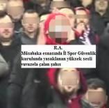 SPORDA ŞİDDET - 'Vuvuzela' çalan taraftarlara spor seyrinden men cezası