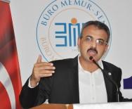 FAZLA MESAİ - Büro Memur-Sen Genel Başkanı Yanbaz Açıklaması 'Yöneticiler Kör, Sağır Ve Dilsizi Oynamaktan Vazgeçmeli'