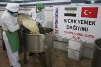 SADAKATAŞI - Sadakataşı'ndan Doğu Guta'daki Ailelere Sıcak Yemek Yardımı