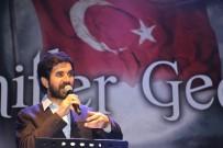 SERDAR TUNCER - Serdar Tuncer, Eskişehir TÜGVA'nın 'Şehitler Gecesi'ne Katıldı