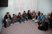ŞIRINEVLER - Başkan Fadıloğlu, Ailelerin Sorunlarına Ortak Oldu