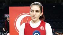 KADIN BASKETBOL TAKIMI - Kadın Basketbolcular Avrupa Şampiyonası İçin İddialı