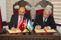 KASTAMONU ÜNIVERSITESI - Özbekistan İle İlk Akademik Anlaşma Kastamonu Üniversitesi Arasında Yapıldı