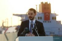 BERAT ALBAYRAK - Dünyanın En Büyük FSRU Gemisini Bakan Albayrak Açtı
