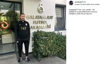 NECATİ ATEŞ - Necati Ateş, Galatasaray'da Görevine Başladı