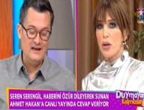 GÜLBEN ERGEN - Seren Serengil'den Ahmet Hakan'a çok sert yanıt