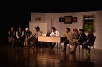 ŞEHİR TİYATROSU - Türk Tiyatrosu Uşak'ta Yükselişe Geçti